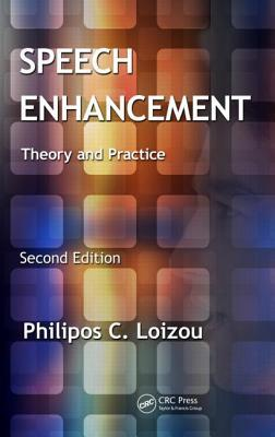 Speech Enhancement: Theory and Practice
