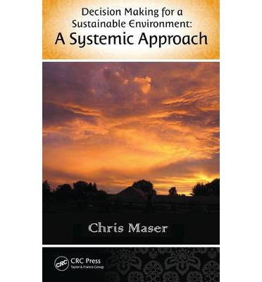 Decision-Making for a Sustainable Environment: A Systemic Approach