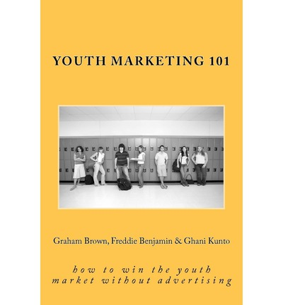 Youth Marketing 101: How to Win the Youth Market Without Advertising