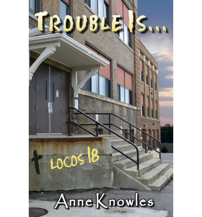 Trouble Is...