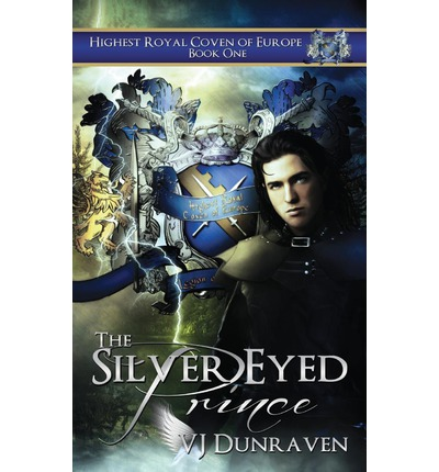 The Silver Eyed Prince: Highest Royal Coven of Europe