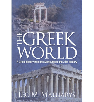 The Greek World: The Greeks and Their Lands