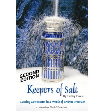 Keepers of Salt: Lasting Covenants in a World of Broken Promises