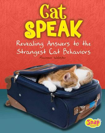 eBook free prime Cat Speak : Revealing Answers to the Strangest Cat Behaviors DJVU by Maureen Webster