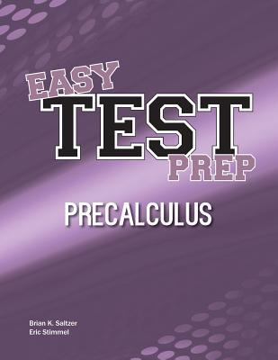 Ebooks free download epub Easy Test Prep : Precalculus PDF by Brian K Saltzer, Eric Stimmel