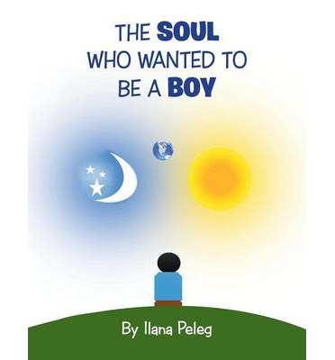 The Soul Who Wanted to Be a Boy