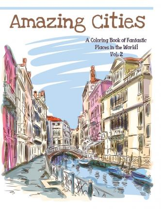 Amazing Cities Coloring Books For Adults 9781515122128