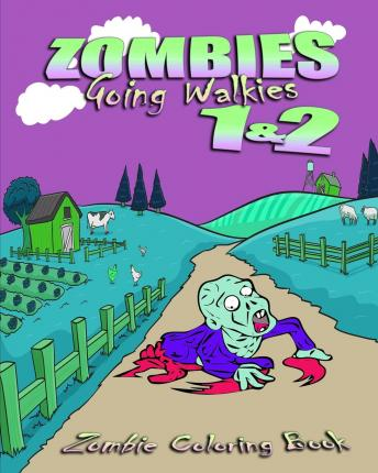 Zombie Coloring Book : Zombies Going Walkies 1 & 2