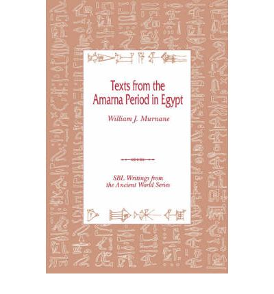 Texts from the Amarna Period in Egypt