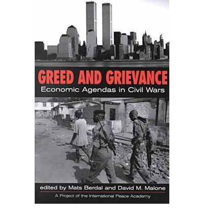 Greed and Grievance: Economic Agendas in Civil Wars