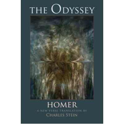 The Odyssey: A New Verse Translation by Charles Stein