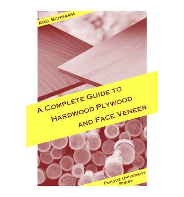 A Complete Guide to Hardwood Plywood and Face Veneer