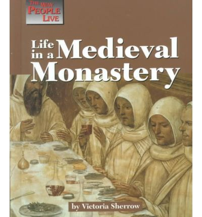 life in a medieval monastery Monastery so that the full5fledged monks could concentrate on prayer and learning 6or a en3oyable look at the life of a medieval monk, read any of the e,cellent brother adfael mysteries, by.
