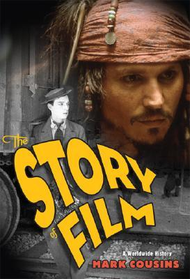 The Story of Film: A Worldwide History