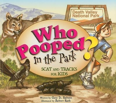 Who Pooped in the Park?: Scat and Tracks for Kids
