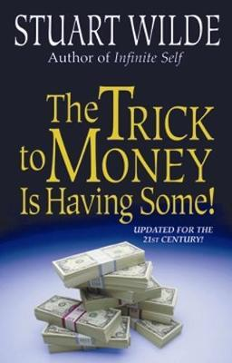 The Trick to Money is Having Some