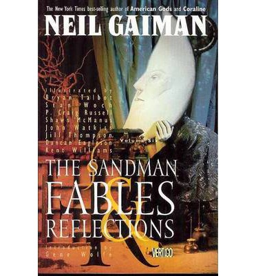 Sandman: Fables and Reflections Volume 6