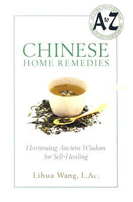 Chinese Home Remedies: Harnessing Ancient Wisdom for Self-healing