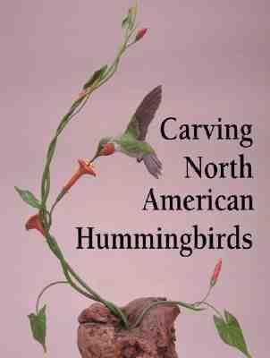 Carving North American Hummingbirds: Capturing Their Beauty in Wood