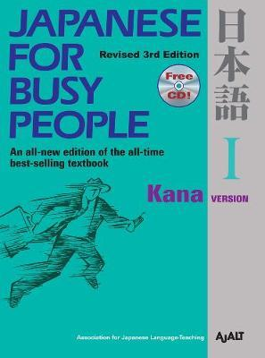 Japanese for Busy People: Kana Version Volume 1