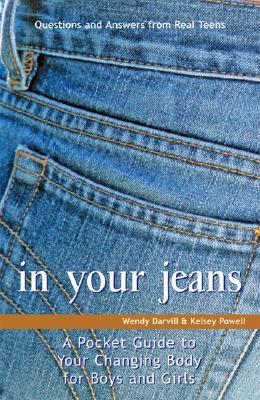 In Your Jeans: A Pocket Guide to Your Changing Body