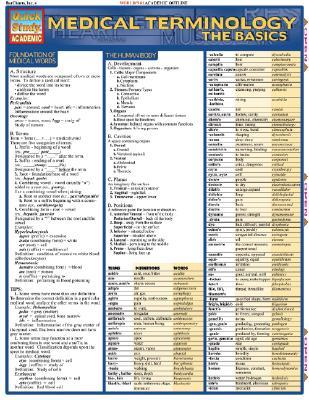 Medical Terminology: The Basics: Reference Guide