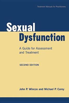 Sexual Dysfunction : A Guide for Assessment and Treatment