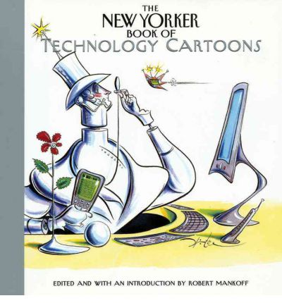 The New Yorker Book of Technology Cartoons