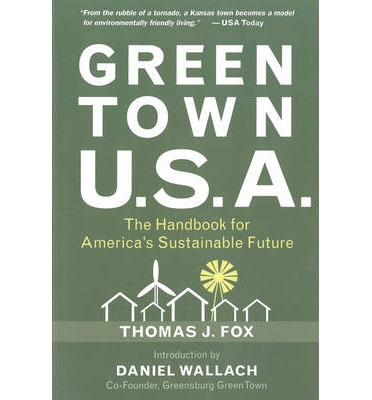 Green Town U.S.A.: The Handbook for America's Sustainable Future