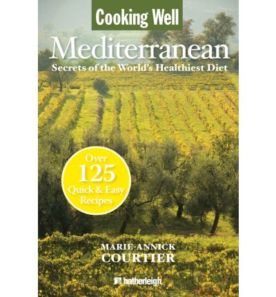 Cooking Well: Mediterranean Diet