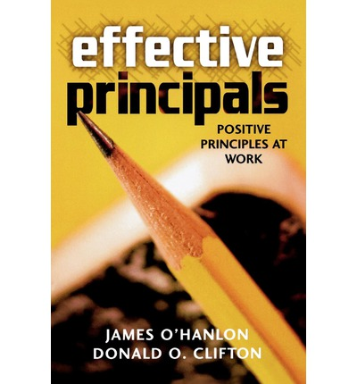 Effective Principals: Positive Principles at Work