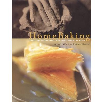 Home Baking: Sweet and Savory Traditions from around the World