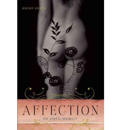 Affection: An Erotic Memoir