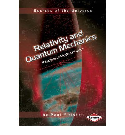 Relativity and Quantum Mechanics: Principles of Modern Physics