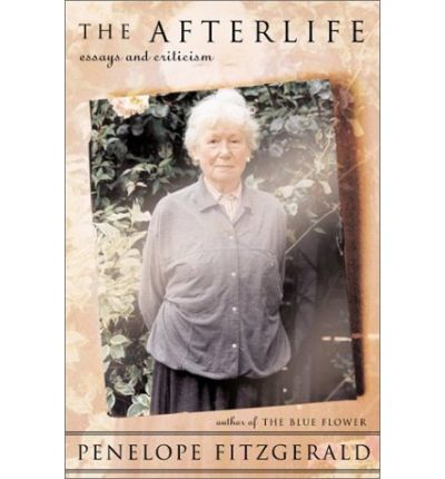 The Afterlife: Essays and Criticism