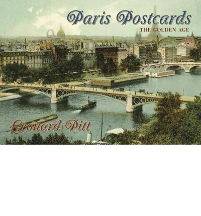 Paris Postcards: The Golden Age