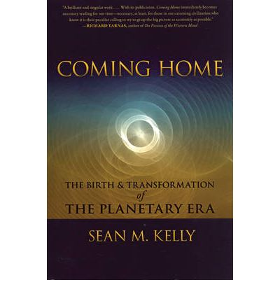 Coming Home: The Birth and Transformation of the Planetary Era
