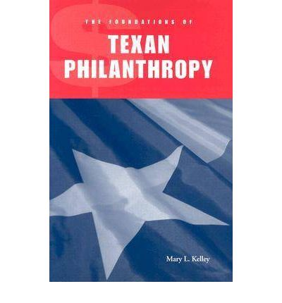 The Foundations of Texan Philanthropy