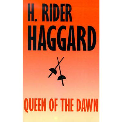 Queen of the Dawn : A Love Tale of Old Egypt