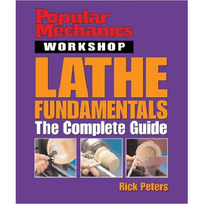 Lathe Fundamentals: The Complete Guide