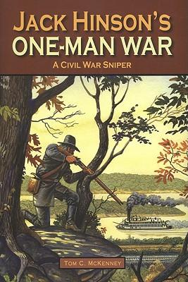 Jack Hinson's One-Man War