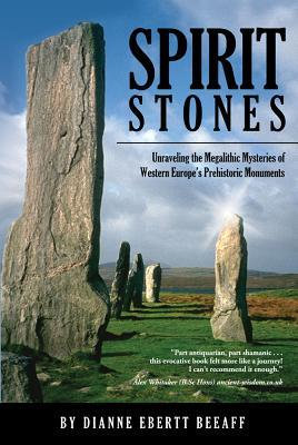 Spirit Stones: Unraveling the Megalithic Mysteries of Western Europe's Prehistoric Monuments