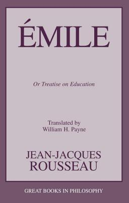 Emile: Or Treatise on Education