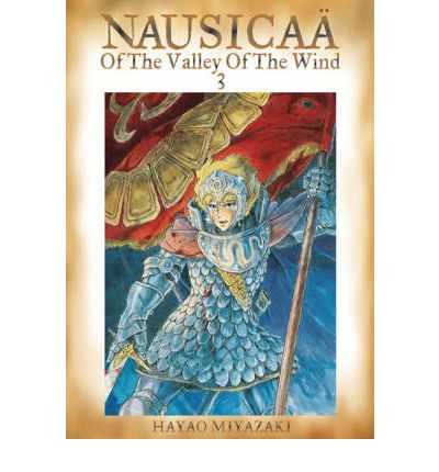 Nausicaa of the Valley of the Wind: v. 3