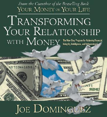 Transforming Your Relationship with Money