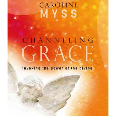 Channeling Grace: Invoking the Power of the Divine