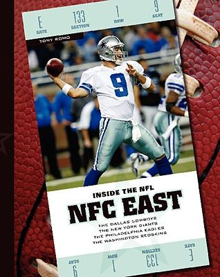 NFC East : The Dallas Cowboys/The New York Giants/The Philadelphia Eagles/The Washington Redskins