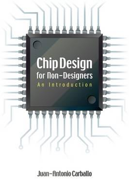 Chip Design for Non-designers : An Introduction