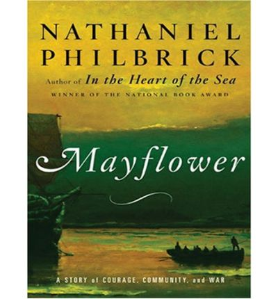 Mayflower: A Story of Courage, Communtiy, and War