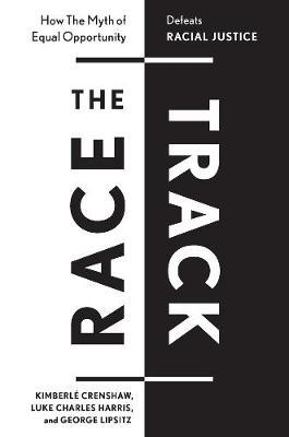 The Race Track: Understanding and Challenging Structural Racism